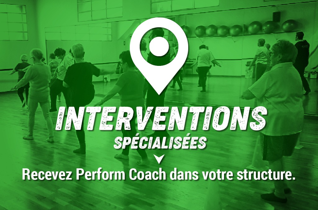 interventions spécialisées perform coach